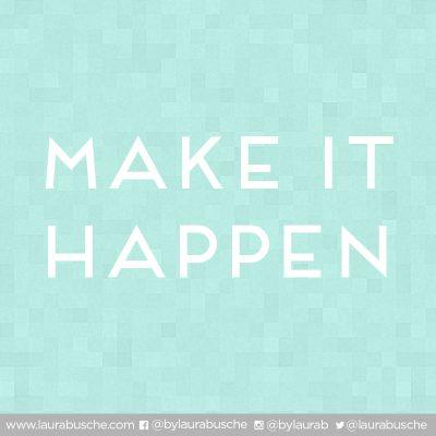 Creative Manifest for 2014: Make it happen!
