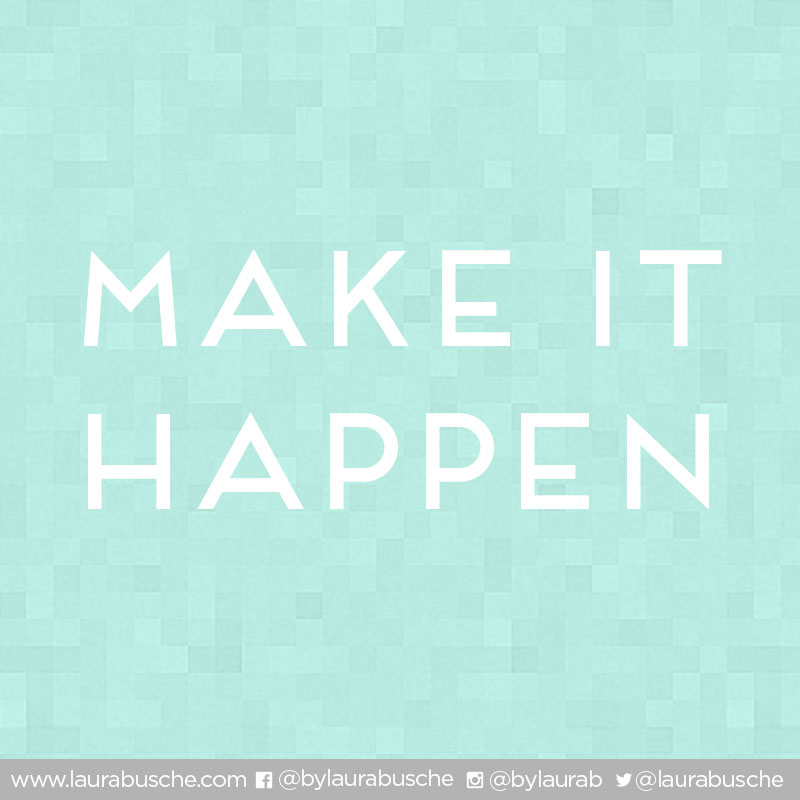 Creative Manifest for 2014: Make it happen!