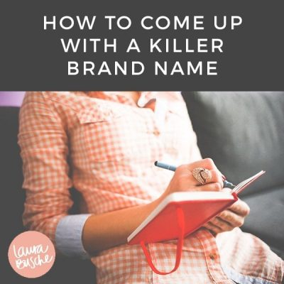 How To Come Up With a Killer Brand Name