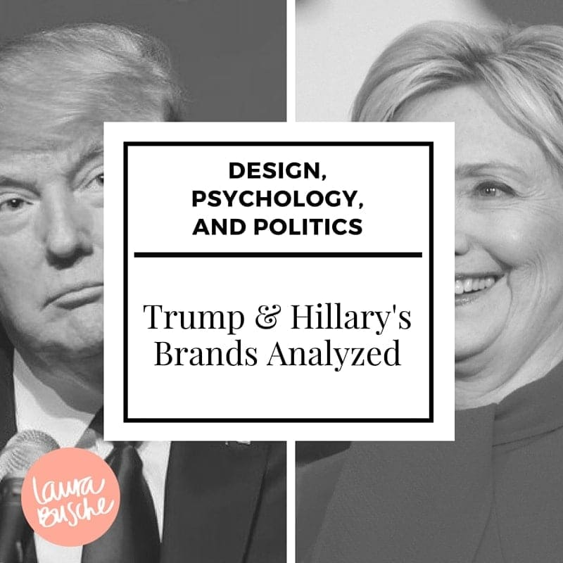 Trump & Hillary's Brands Analyzed: Design, Psychology and Politics