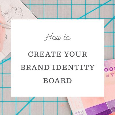 How to Create your Brand Identity Board