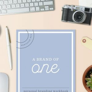 A Brand of One – Personal Branding Workbook