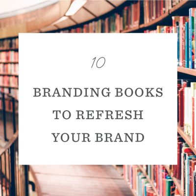 10 Branding Books to Refresh Your Business in 2020