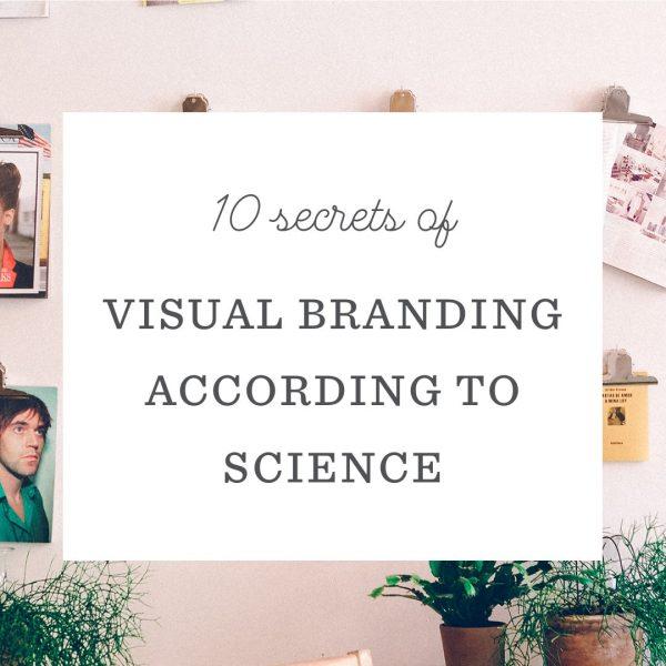 10 Secrets of Visual Branding, According to Science
